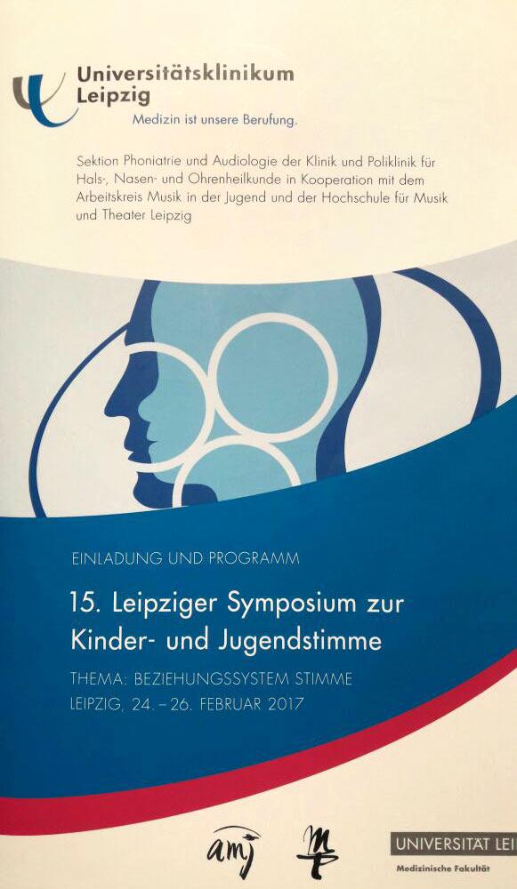 15. Leipziger Symposium zur Kinder- und Jugendstimme . Leipzig 24.-26.02.2017 (Flyer)
