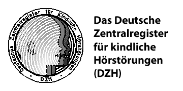 Das Deutsche Zentralregister für kindliche Hörstörungen (DZH)